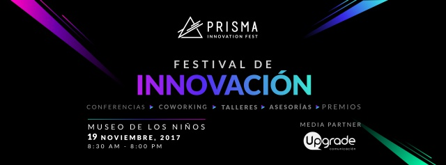 Costa Rica vivirá el primer Prisma Innovation Fest