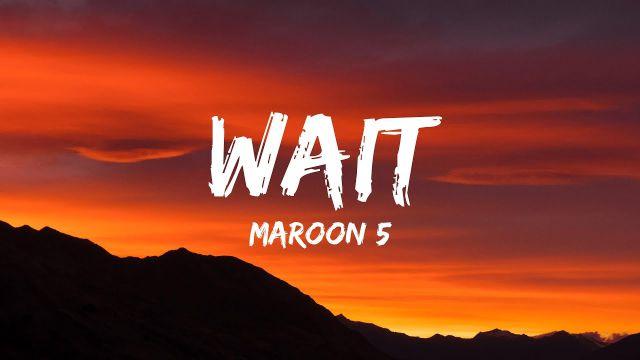 'Wait', el nuevo video de Maroon 5 en formato Snapchat