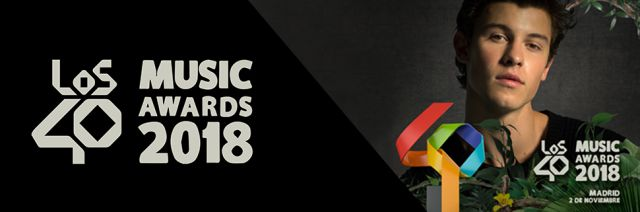 ¡Llegaron Los40 Music Awards 2018!