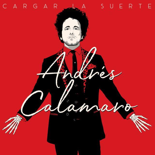 Cargar la suerte: el nuevo disco de Andrés Calamaro