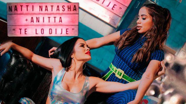 Natti Natasha y Anitta publican el video del tema 'Te lo dije'